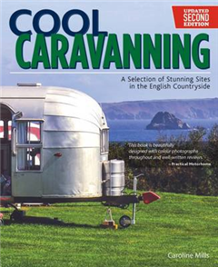 Cool Caravanning, Second Edition