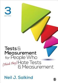 Tests & Measurement for People Who (Think They) Hate Tests &