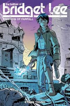 Battles Of Bridget Lee, The: Invasion Of Farfall