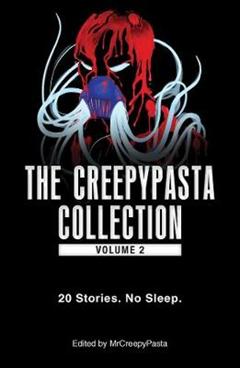 Creepypasta Collection, Volume 2
