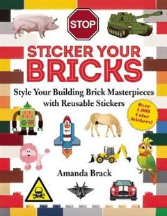 Sticker Your Bricks