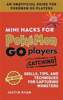 Mini Hacks for Pokemon GO Players: Catching
