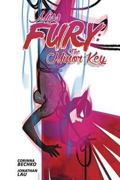 Miss Fury: The Minor Key