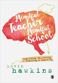 Mindful Teacher, Mindful School
