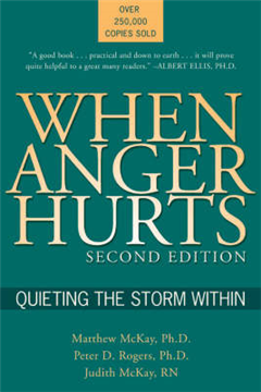 When Anger Hurts: Quieting the Storm within