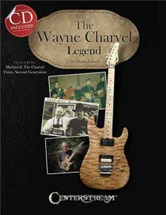 The Wayne Charvel Legend