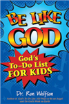 Be Like God: God\'S to-Do List for Kids