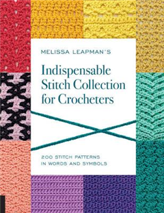 Melissa Leapman's Indispensable Stitch Collection for Croche