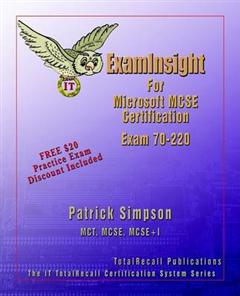 ExamInsight for Security for a Microsoft Windows 2000 Network Exam 70-220