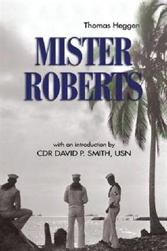Mister Roberts: A Novel
