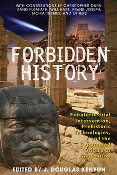 Forbidden History: Extraterrestrial Intervention Prehistoric Technologies and the Suppressed Origins of Civilization