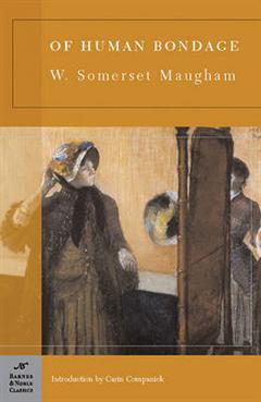Of Human Bondage (Barnes & Noble Classics Series)