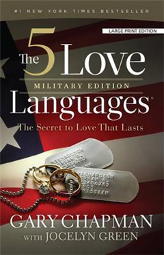 The 5 Love Languages, Military Edition: The Secret to Love That Lasts