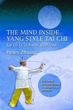 Mind Inside Yang Style Tai Chi