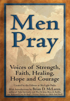 Men Pray: Voices of Strength, Faith, Healing , Hope and Courage
