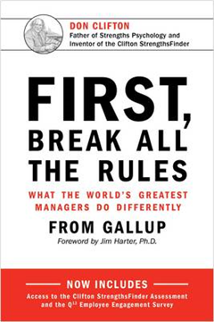 First, Break All The Rules: What the World\'s Greatest Managers Do Differently