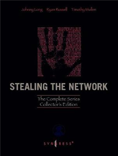 Stealing the Network: The Complete Series Collector's Editio