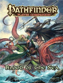 Pathfinder Player Companion: Blood of the Sea