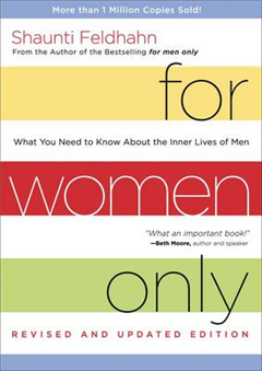 For Women Only (Revised and Updated Edition): What you Need to Know About the Inner Lives of Men