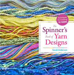 The Spinner\'s Book of Yarn Designs: Techniques for Creating 80 Yarns