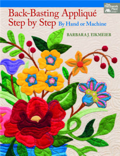 Back-Basting Applique Step-by-Step: By Hand or Machine