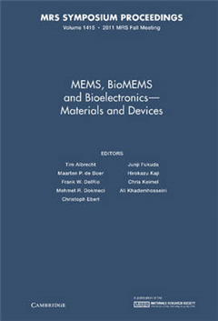 MEMS, BioMEMS and Bioelectronics - Materials and Devices: Volume 1415