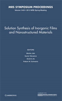 Solution Synthesis of Inorganic Films and Nanostructured Materials: Volume 1449