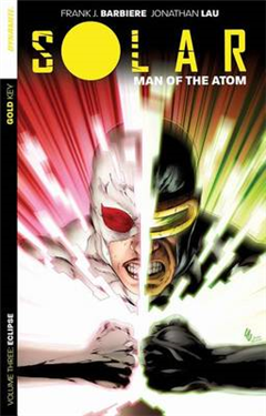 Solar: Man of the Atom Volume 3 - Eclipse