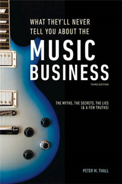 What They'll Never Tell You About The Music Business, ThirdE