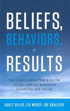 Beliefs, Behaviors & Results