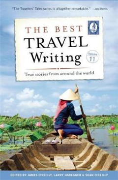 Best Travel Writing, Volume 11