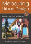 Measuring Urban Design: Metrics for Livable Places