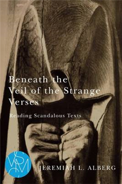 Beneath the Veil of the Strange Verses: Reading Scandalous Texts