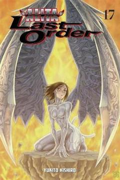 Battle Angel Alita: Last Order Volume 17