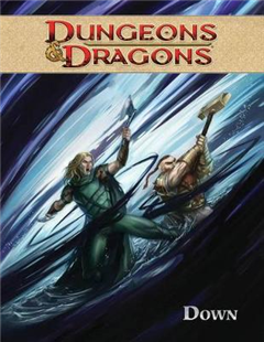 Dungeons & Dragons: Volume 3: Down