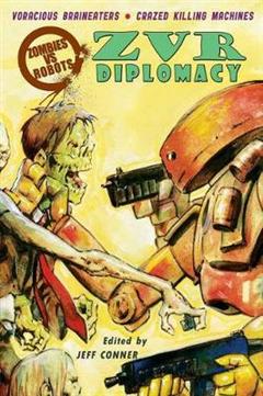 Zombies Vs Robots Diplomacy