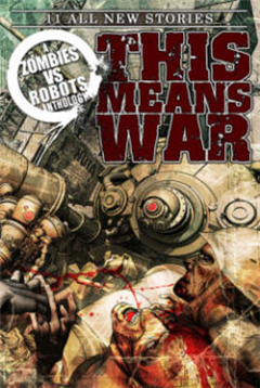 Zombies Vs Robots This Means War!