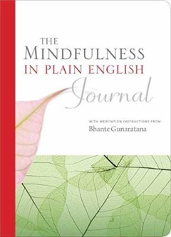 Mindfulness in Plain English Journal
