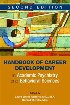 Handbook of Career Development in Academic Psychiatry and Be