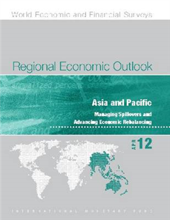 Regional economic outlook: Asia and Pacific, managing spillovers and advancing economic rebalancing
