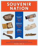 Souvenir Nation: Relics, Keepsakes, and Curios from the Smithsonian\'s National Museum of American History