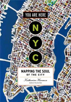 You are Here NYC Mapping the Soul of the City