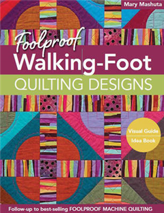 Foolproof Walking-Foot Quilting Designs