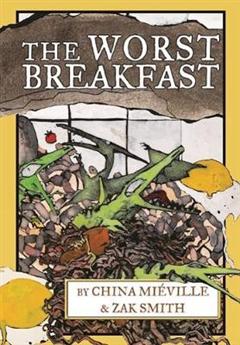 Worst Breakfast