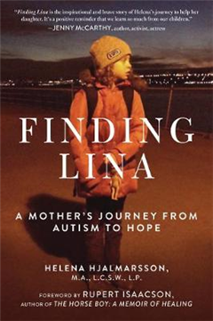 Finding Lina: A Mother\'s Journey from Autism to Hope