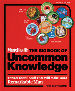 Men\'s Health: The Big Book of Uncommon Knowledge