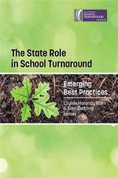 The State Role in School Turnaround: Emerging Best Practices