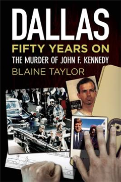Dallas 50 Years On: The Murder of John F. Kennedy