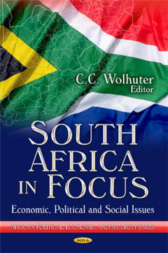 South Africa in Focus: Economic, Political & Social Issues
