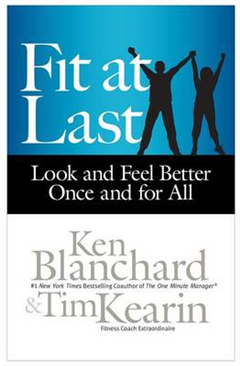 Fit at Last: Look and Feel Better Once and for All: Look and Feel Better Once and for All